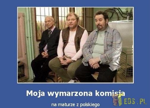 Wymarzona komisja maturalna