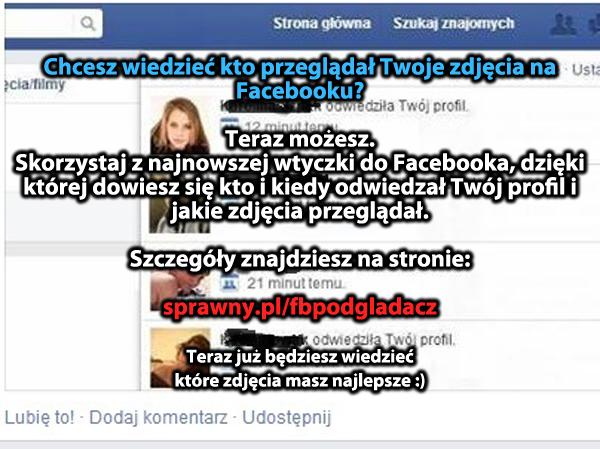 Sprawdź kto przeglądał Twoje zdjęcia na Facebooku