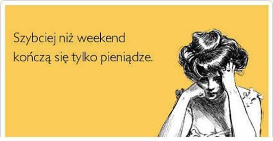 Szybciej niż weekend