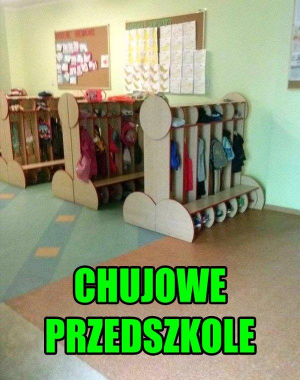 chujowe przedszkole